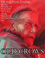 "Jason Affolder's, ""Old Crows"" to screen at Snake & Jake's Saturday"
