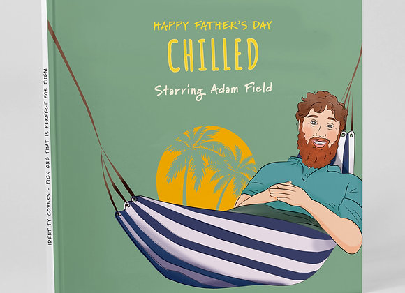 Personalised 'Chilled'  (Cover only) -  Add to any book purchase