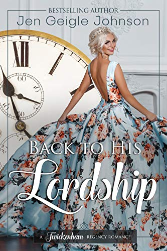 Back to His Lordship by Jen Geigle Johns
