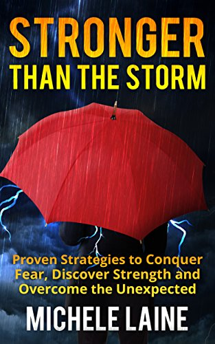 Stronger than the Storm by Michele Laine