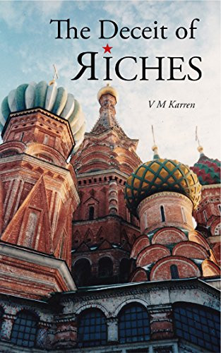 Author Interview: Val M Karren, The Deceit of Riches