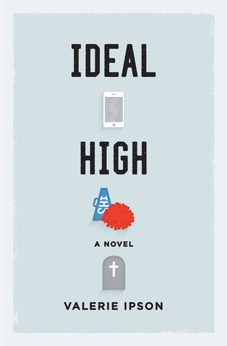 Author Interview: Valerie Ipson, Ideal High
