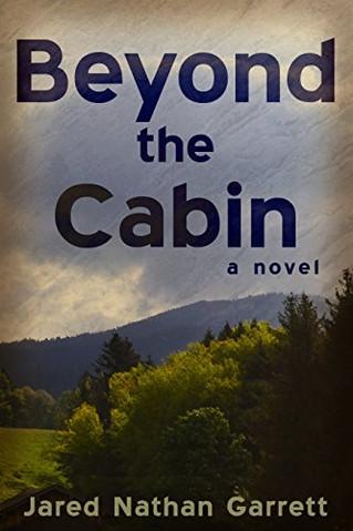 Author Interview, Jared Garrett, Beyond the Cabin