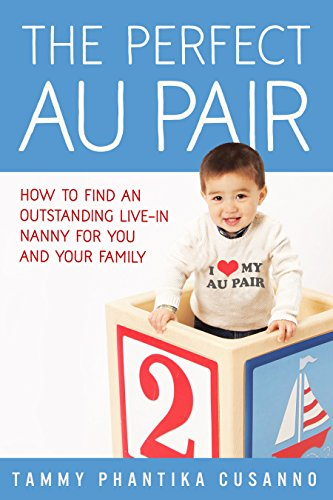 The Perfect Au Pair by Tammy Cusanno
