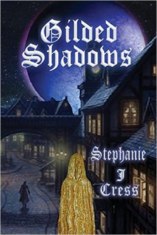 Author Interview: Stephanie J. Cress, Gilded Shadows