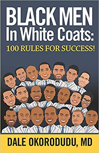 Black Men in White Coats by Dale Okorodu