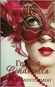 Author Interview, Tarrah Montgomery, I'm Not Cinderella
