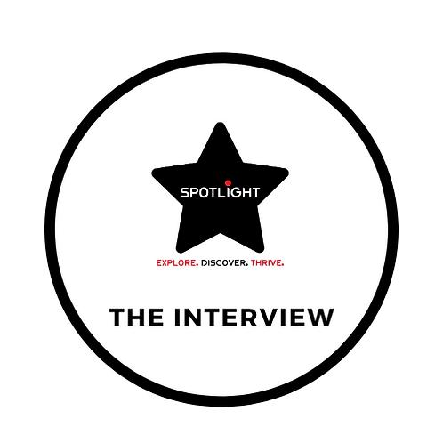 Spotlight Interview