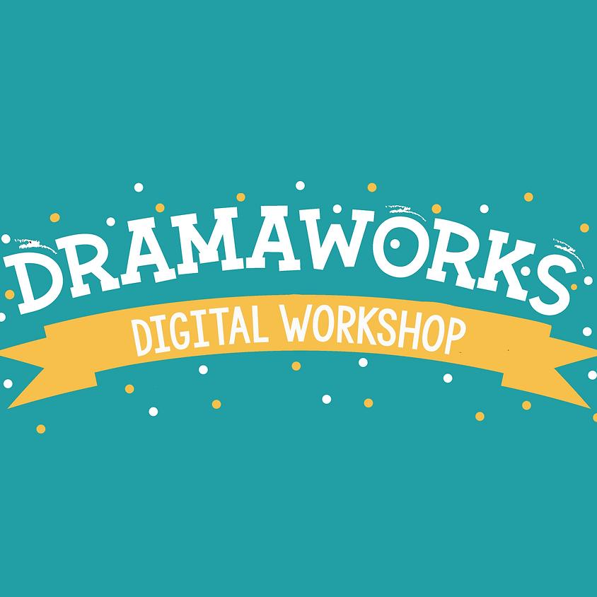 DramaWorks Digital Workshop