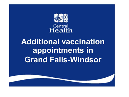 Additional vaccination appointments in Grand Falls-Windsor