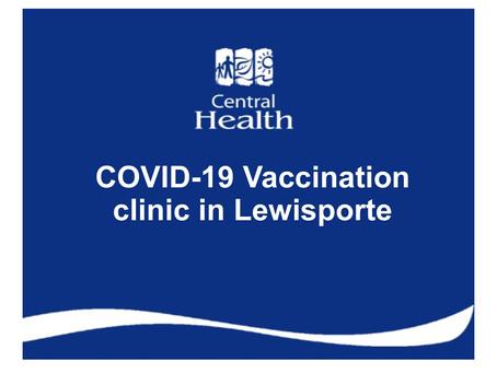 COVID-19 Vaccination clinic in Lewisporte