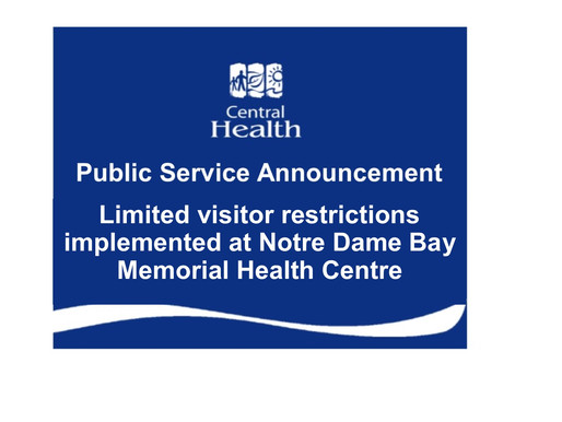 Limited visitor restrictions implemented at Notre Dame Bay Memorial Health Centre