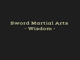 4. Martial Arts - Wisdom
