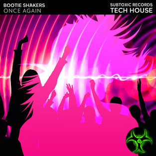 BOOTIE SHAKERS - ONCE AGAIN