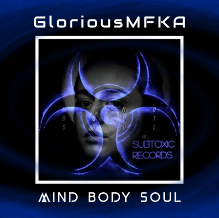 GLORIOUSMFKA - MIND BODY SOUL