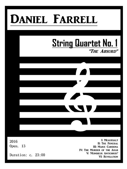 "String Quartet No. 1 ""The Absurd"" - (Op. 13)"