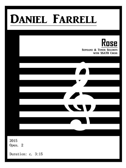 Rose - Soprano & Tenor Soloists with SSATB Choir (Op. 2)
