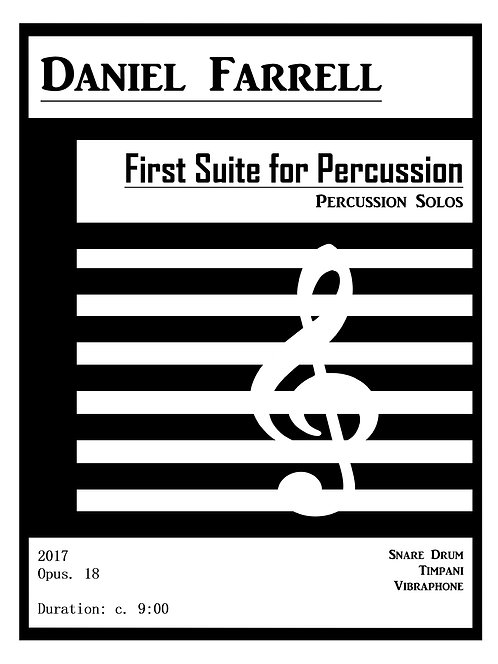 First Suite for Percussion - (Op. 18) Solos for Snare, Timpani, & Vibraphone