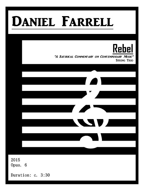 """Rebel """"A Satirical Commentary on Contemporary Music"""" - String Trio (Op. 6)"""