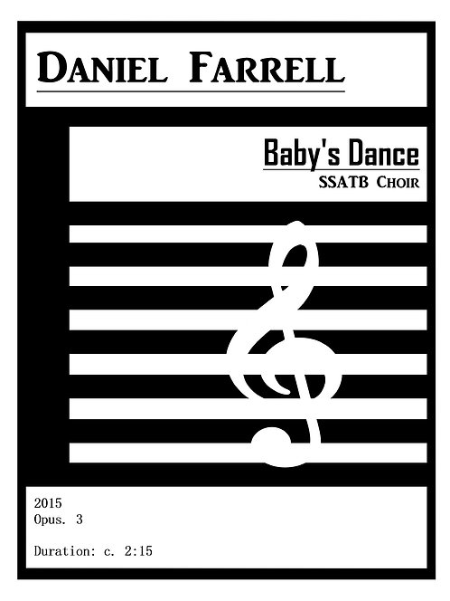 Baby's Dance - SSATB Choir (Op. 3)