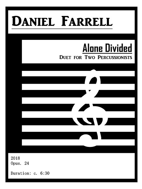 Alone Divided - Duet for Two Percussionists (Op. 24)