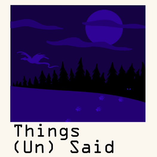 Things (Un)Said