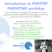 Introduction to Positive Parenting Workshop