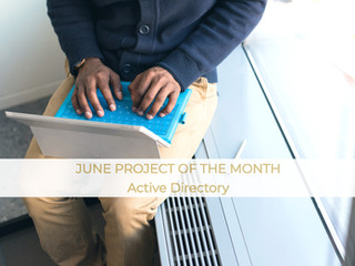 June Project of the Month - Active Directory