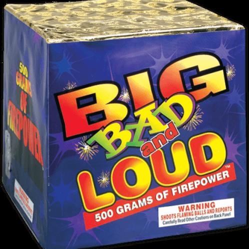 Big Bad and Loud