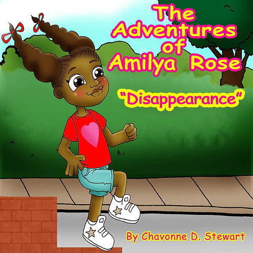 "The Adventures of Amilya Rose ""Disappearance""  Paperback"