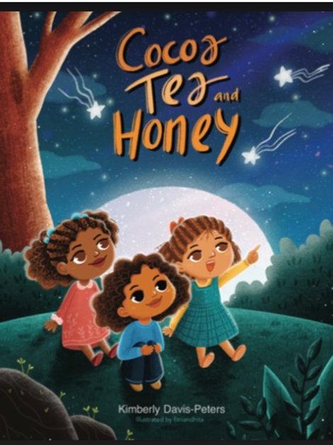 Cocoa Tea and Honey Hardcover