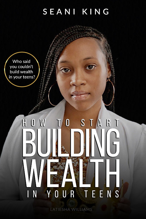 How to Start Building Wealth in Your Teens