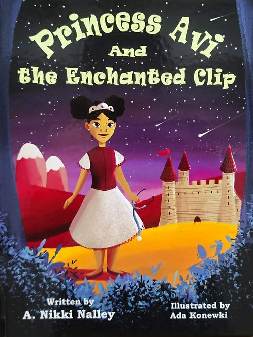 Princess Avi and the Enchanted Clip  Hardcover