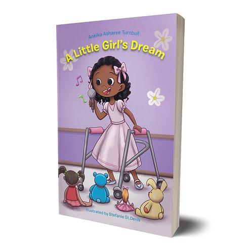 A Little Girl's Dream  Hardcover
