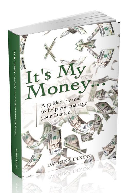It'$ My Money  Paperback