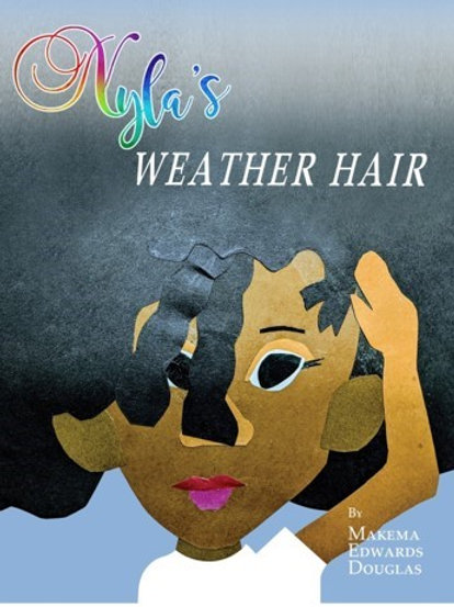 Nyla's Weather Hair  Paperback
