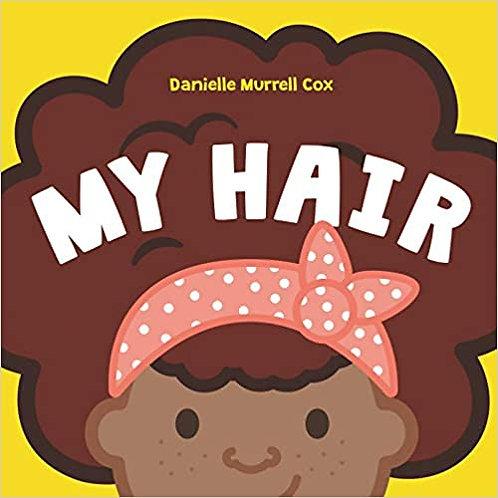 My Hair Board Book
