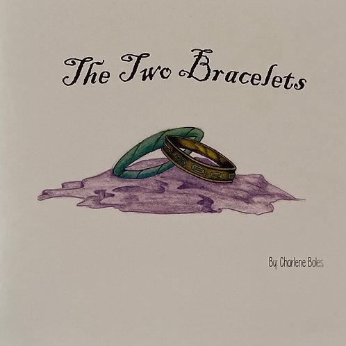 The Two Bracelets  Paperback