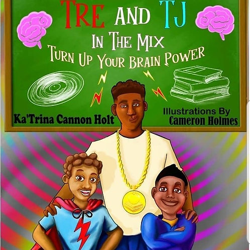 Tre and TJ In The Mix: Turn Up Your Brain Power