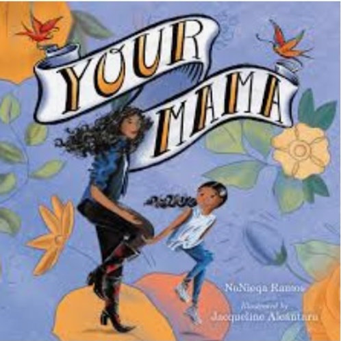 Your Mama  Hardcover