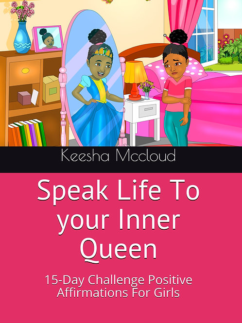 Speak Life To Your Inner Queen  Paperback