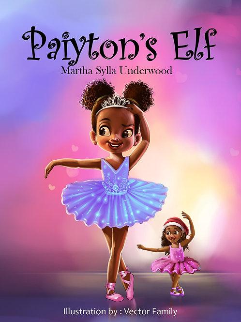 Paiyton's Elf   Hardcover