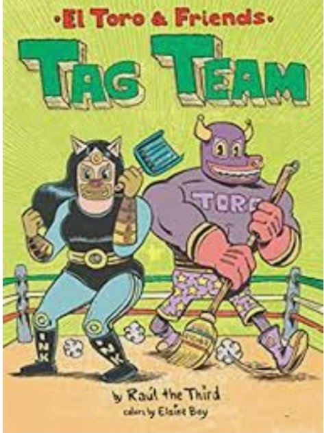El Toro and Friends Tag Team  Hardcover