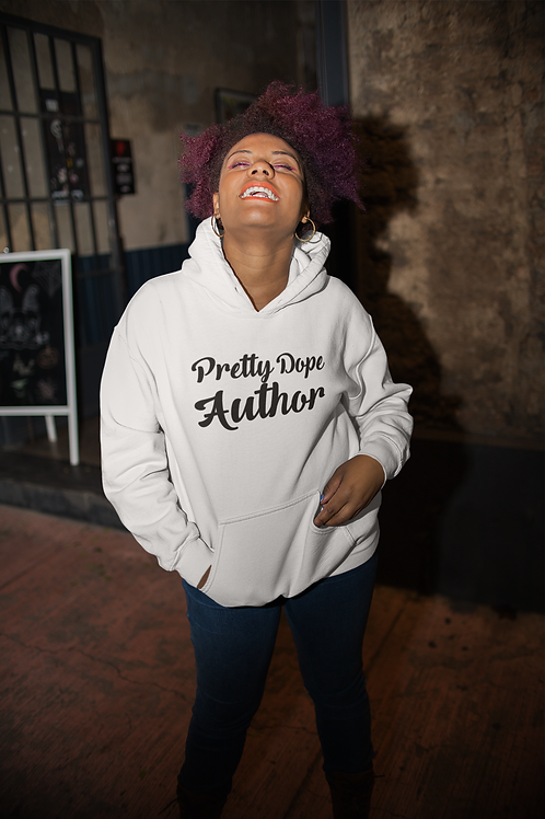 Pretty Dope Author Hoodie