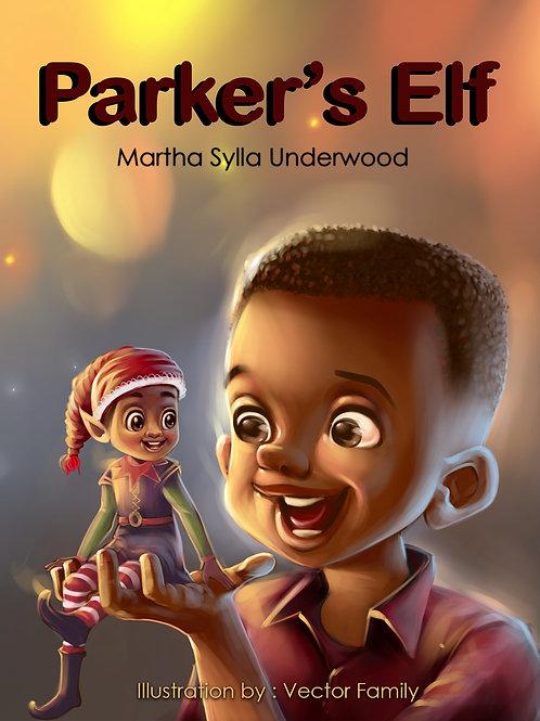 Parker's Elf   Hardcover