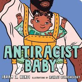 Antiracist Baby  Hardcover