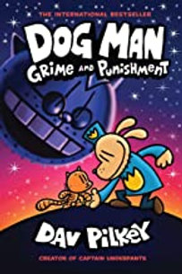 Dog Man Grime and Punishment  Hardcover