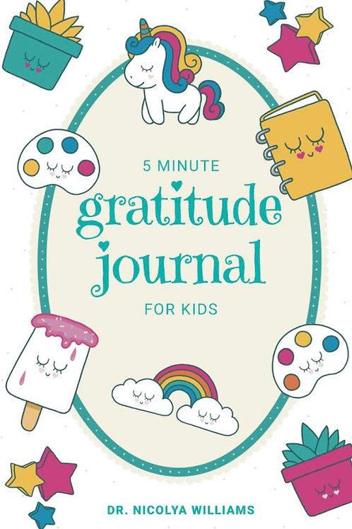 5 Minute Gratitude Journal for Kids  Paperback