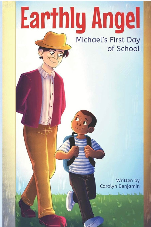 Earthly Angel: Michael's First Day of School