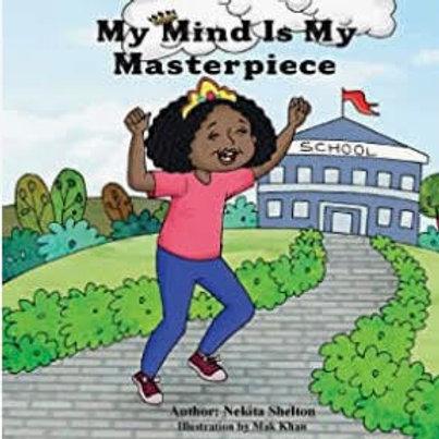 My Mind is My Masterpiece  Paperback